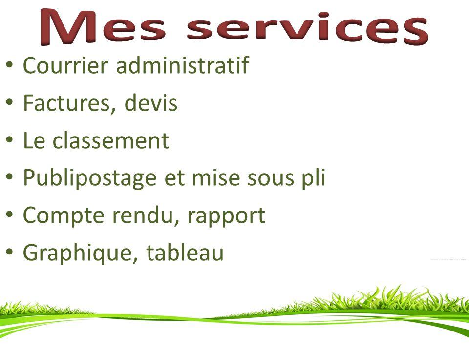 Mes services Courrier administratif Factures, devis Le classement