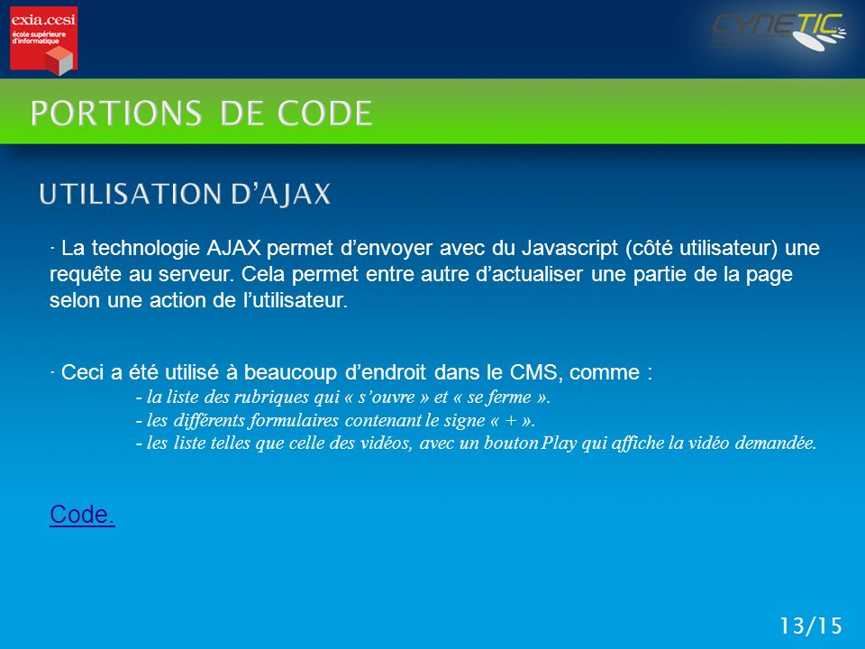 Portions de code Utilisation d'Ajax Code.