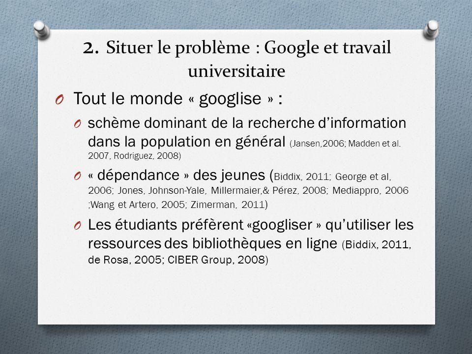 2. Situer le problème : Google et travail universitaire
