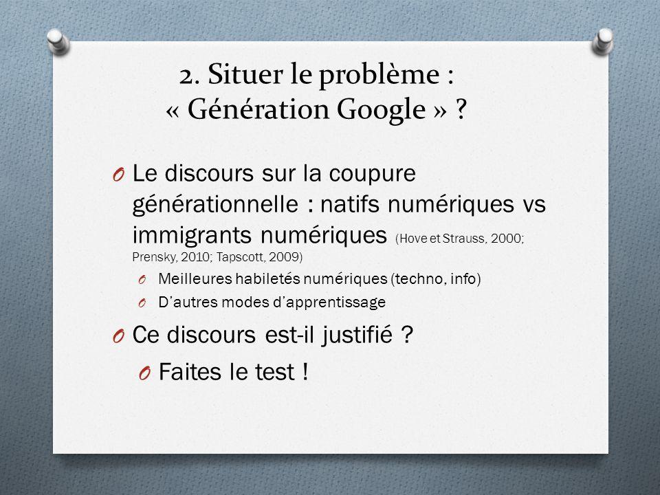 2. Situer le problème : « Génération Google »