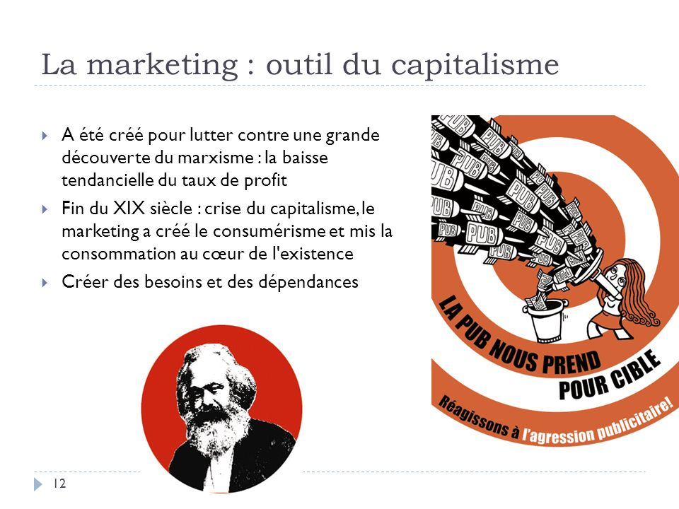La marketing : outil du capitalisme