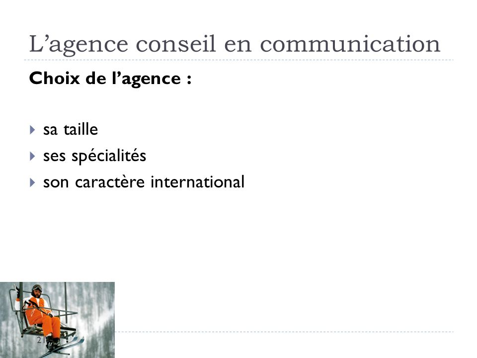 L'agence conseil en communication