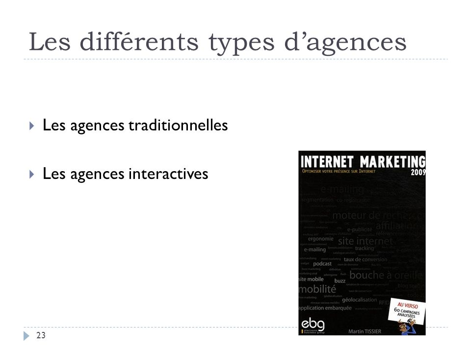 Les différents types d'agences