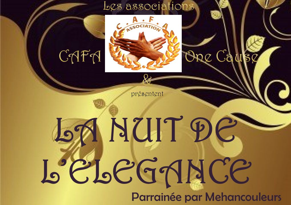 LA NUIT DE L'ELEGANCE CAFA One Cause & Les associations