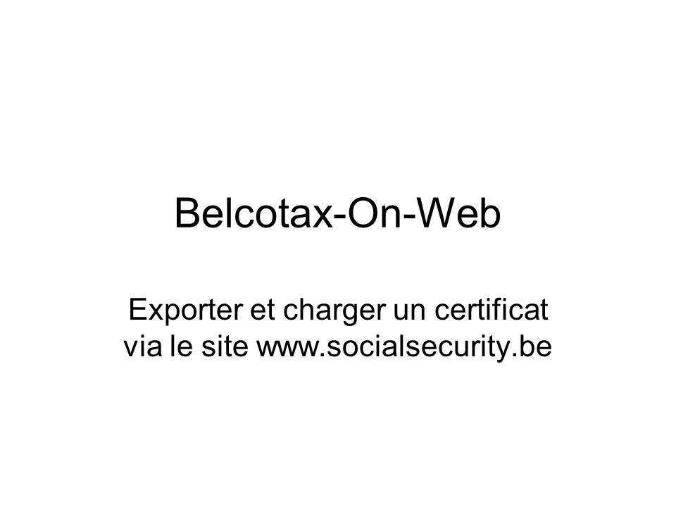 Exporter et charger un certificat via le site www.socialsecurity.be