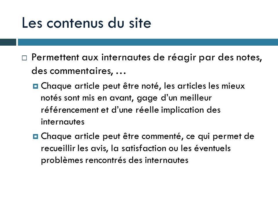 Les contenus du site Permettent aux internautes de réagir par des notes, des commentaires, …