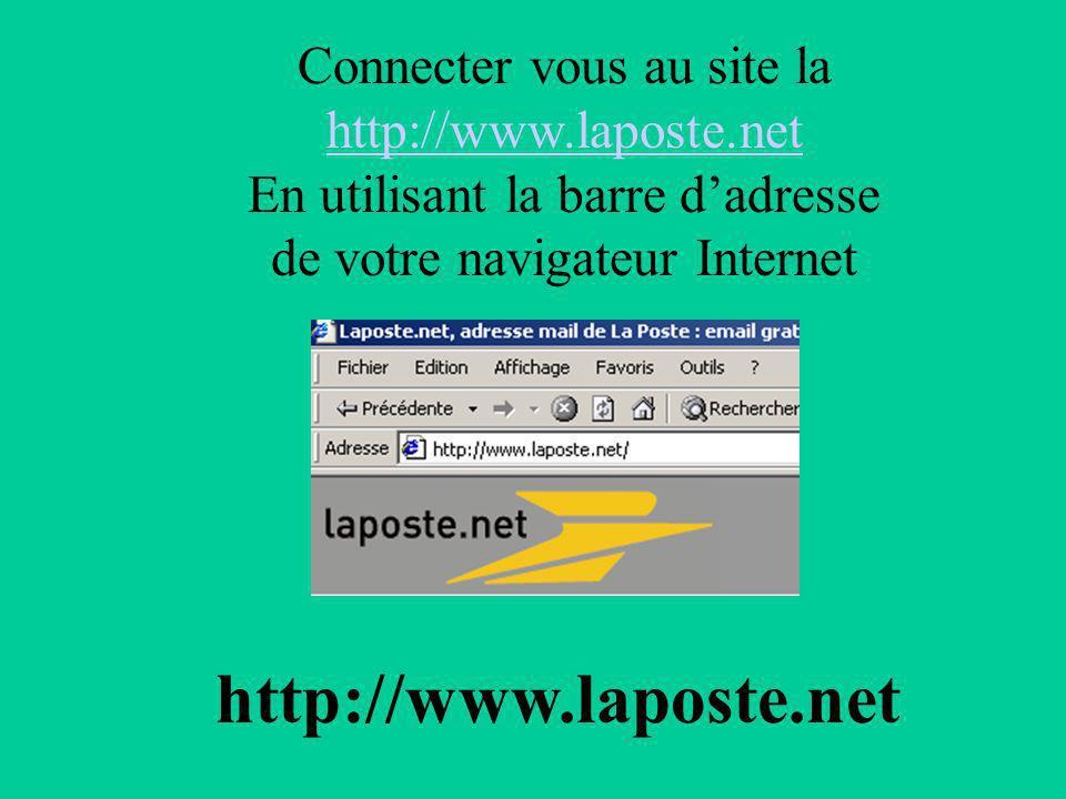 http://www.laposte.net Connecter vous au site la