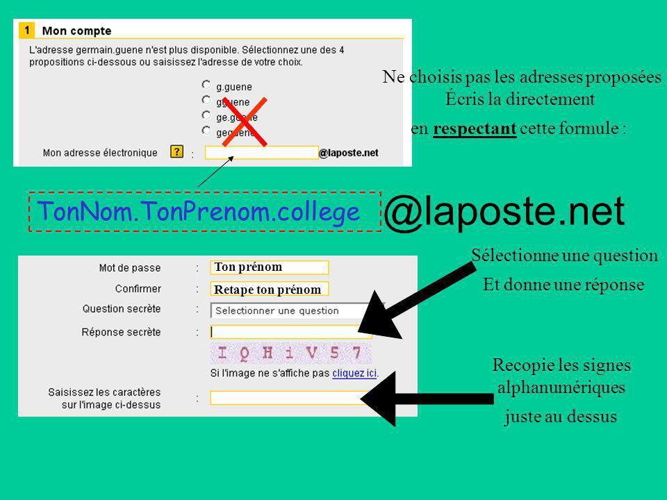 @laposte.net TonNom.TonPrenom.college