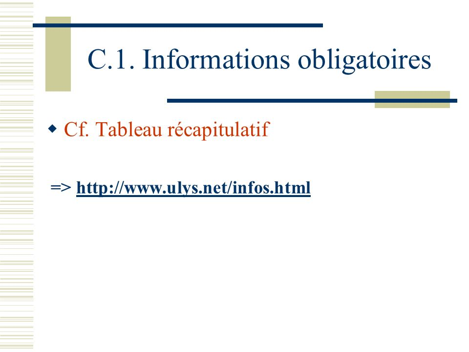 C.1. Informations obligatoires