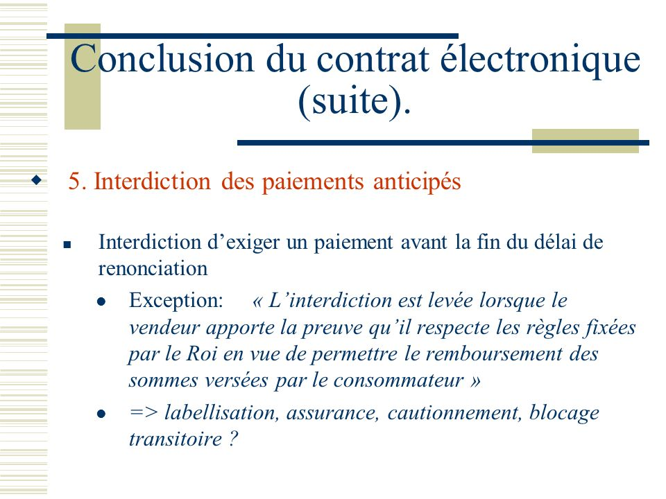 Conclusion du contrat électronique (suite).