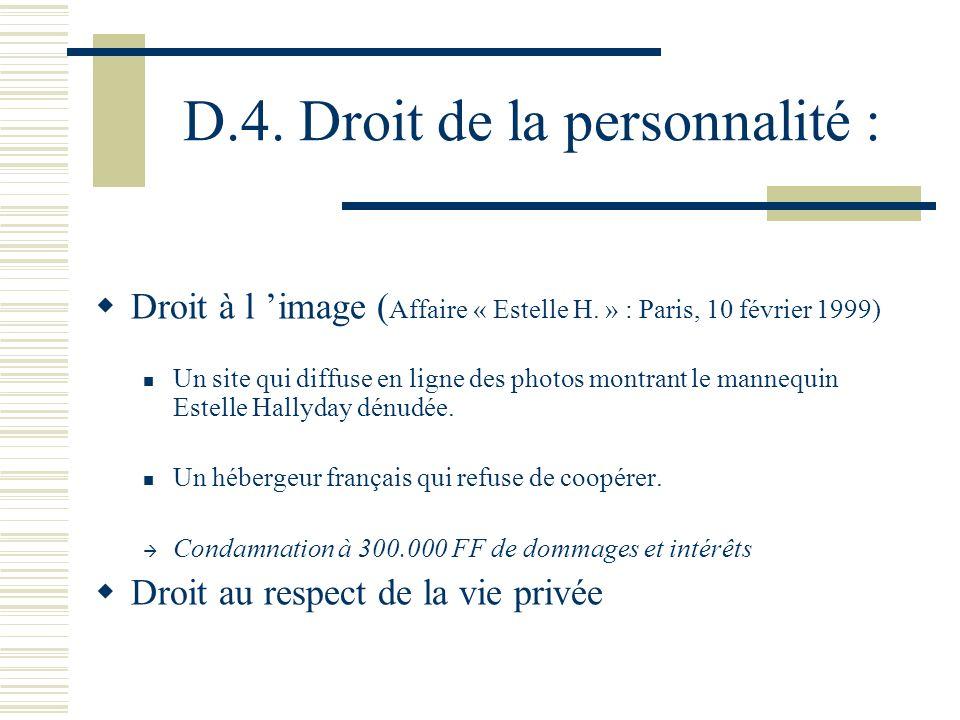 D.4. Droit de la personnalité :