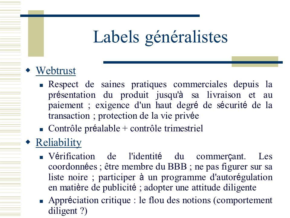 Labels généralistes Webtrust Reliability