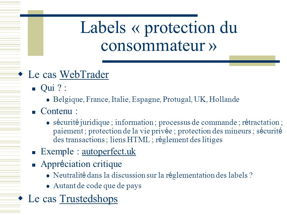 Labels « protection du consommateur »