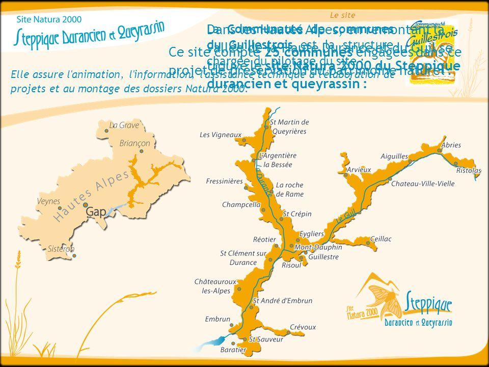 Le site La Communauté de communes du Guillestrois est la structure chargée du pilotage du site :