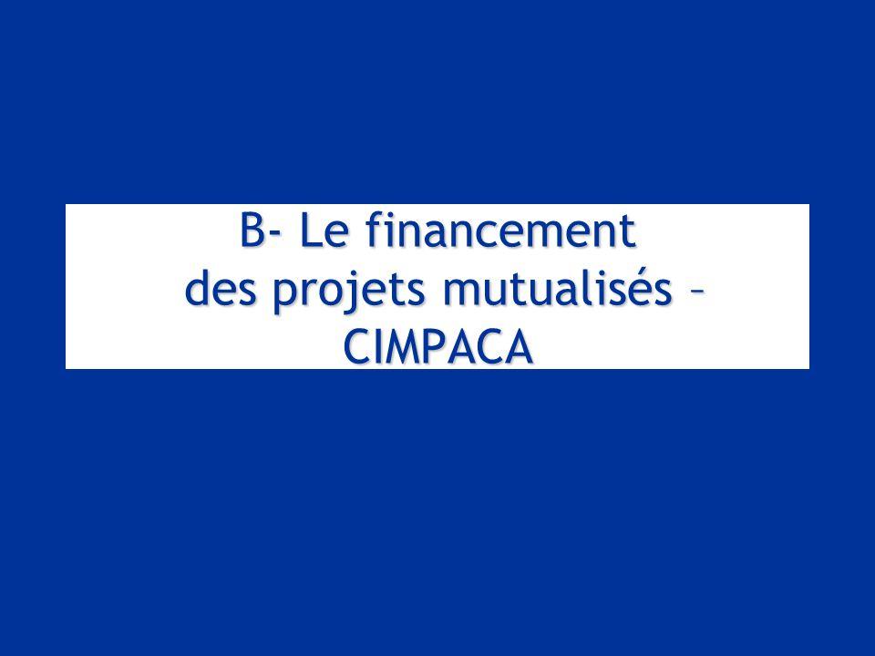 B- Le financement des projets mutualisés – CIMPACA