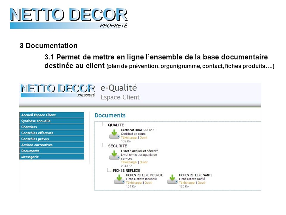3 Documentation 3.1 Permet de mettre en ligne l'ensemble de la base documentaire.