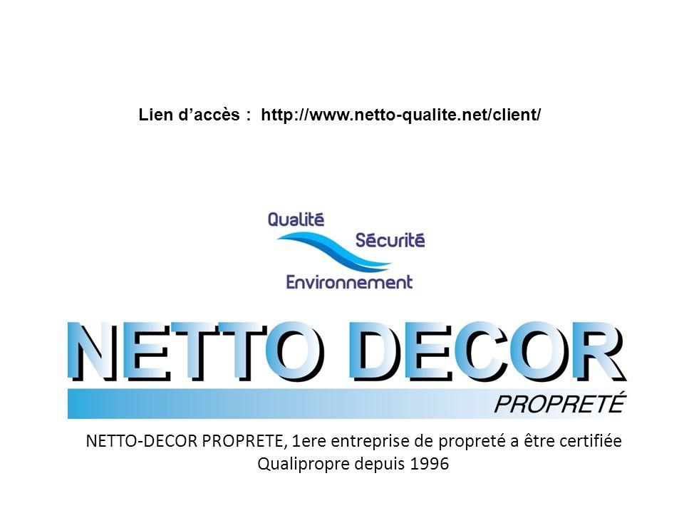 Lien d'accès : http://www.netto-qualite.net/client/