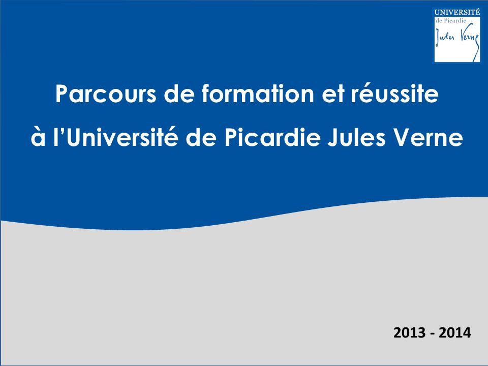 2013 - 2014 Parcours de formation et réussite à l'Université de Picardie Jules Verne