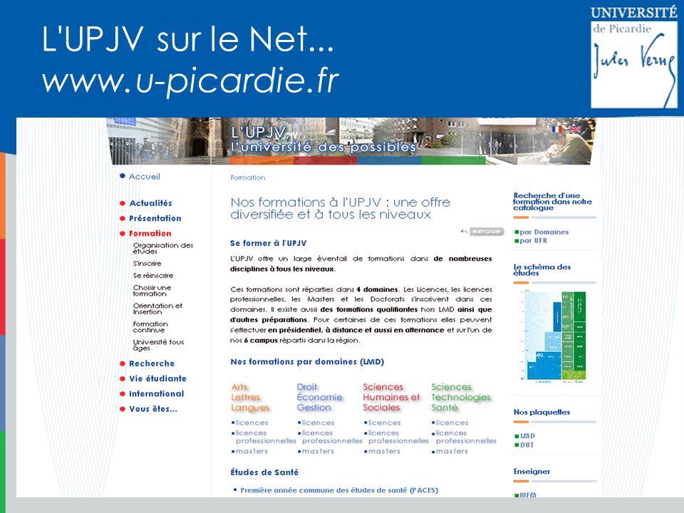 L UPJV sur le Net... www.u-picardie.fr
