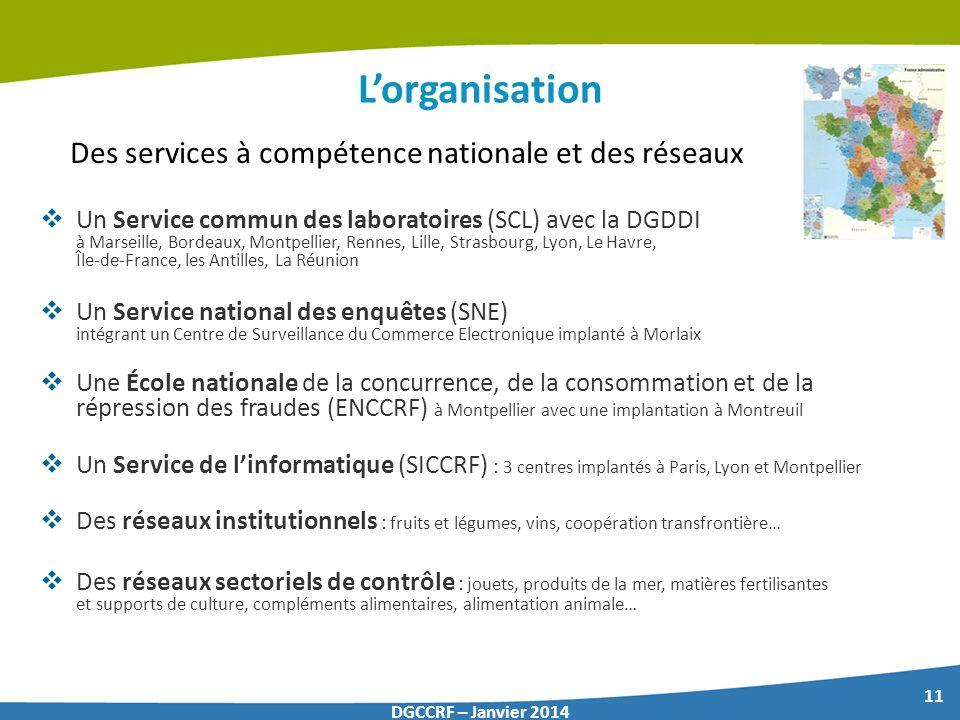 Des services à compétence nationale et des réseaux