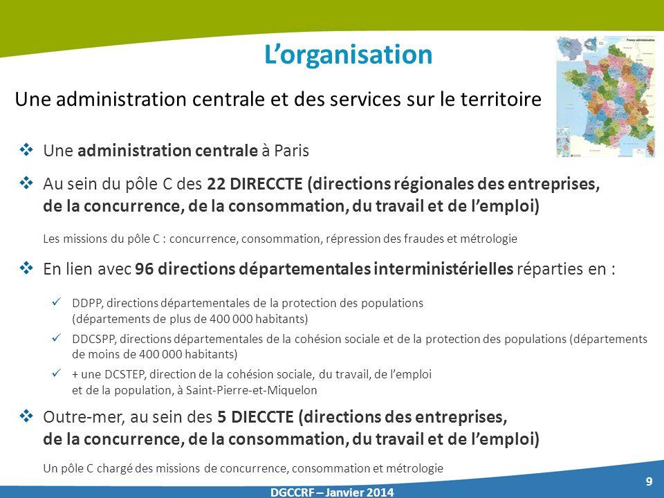 L'organisation Une administration centrale et des services sur le territoire. Une administration centrale à Paris.