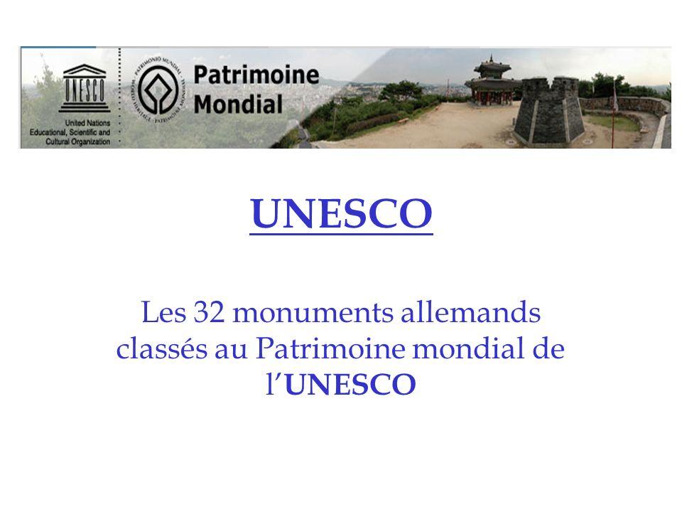 Les 32 monuments allemands classés au Patrimoine mondial de l'UNESCO