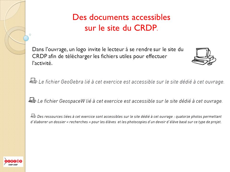 Des documents accessibles