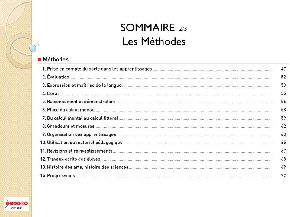 SOMMAIRE 2/3 Les Méthodes