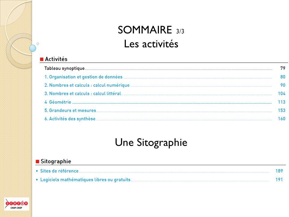 SOMMAIRE 3/3 Les activités Une Sitographie