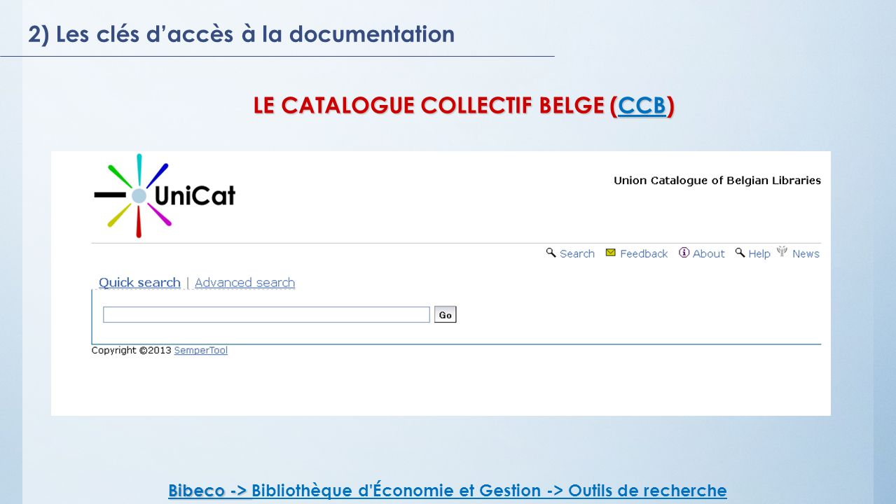 LE CATALOGUE COLLECTIF BELGE (CCB)