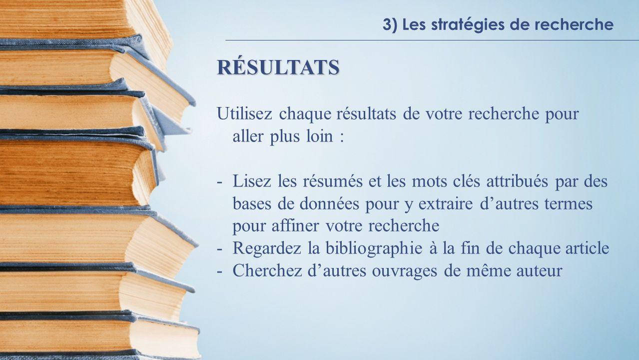 3) Les stratégies de recherche