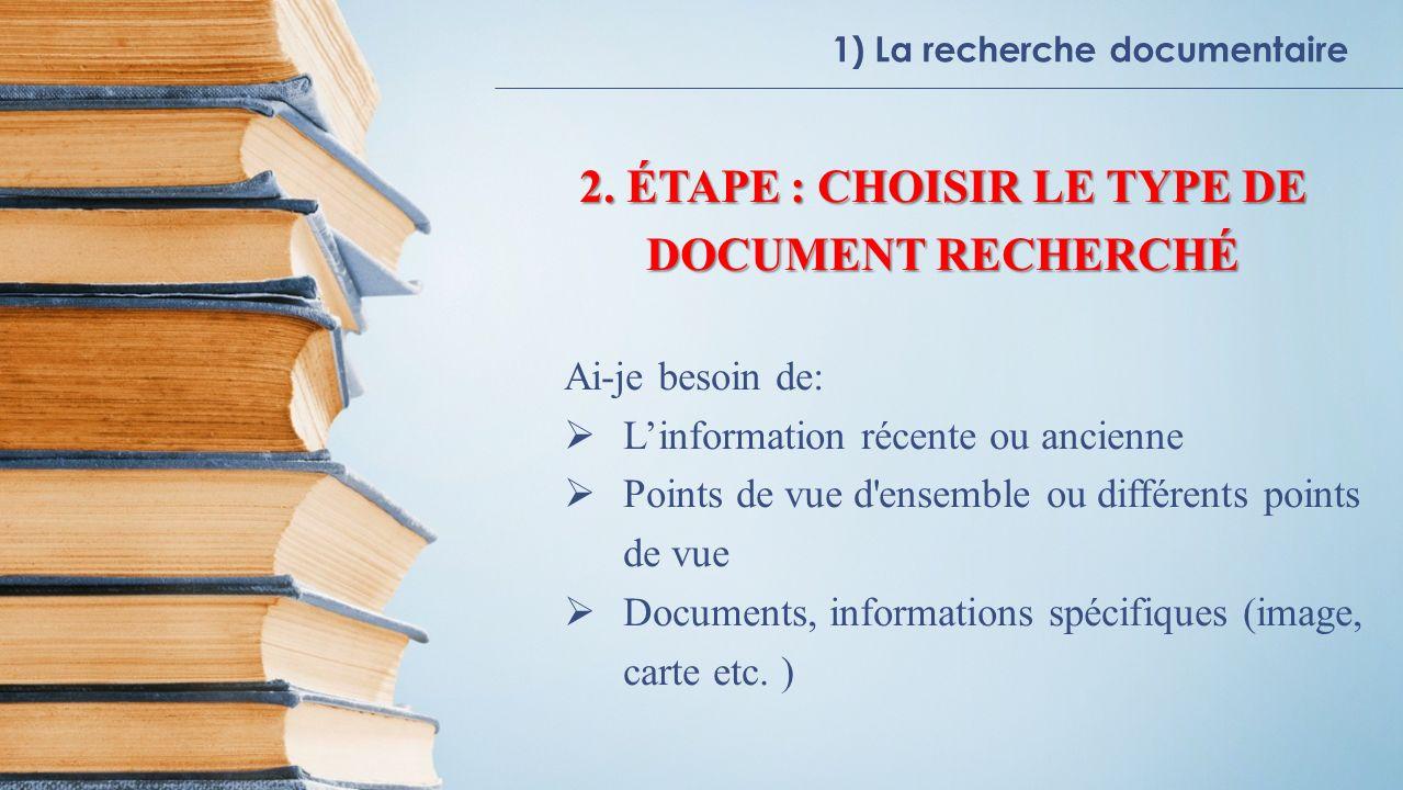 2. ÉTAPE : CHOISIR LE TYPE DE DOCUMENT RECHERCHÉ
