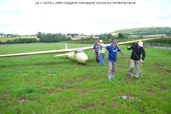 La « vache » (atterrissage en campagne) lors de la première épreuve