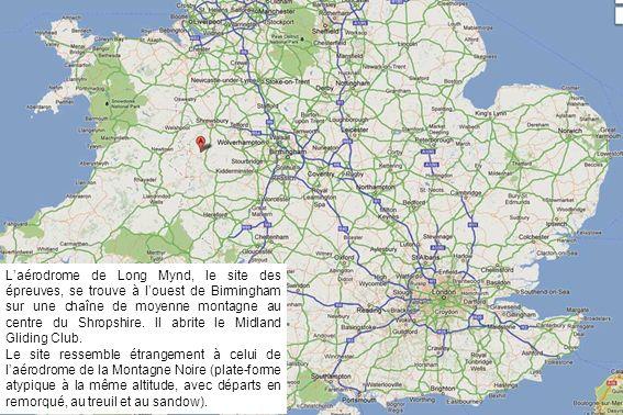 L'aérodrome de Long Mynd, le site des épreuves, se trouve à l'ouest de Birmingham sur une chaîne de moyenne montagne au centre du Shropshire. Il abrite le Midland Gliding Club.