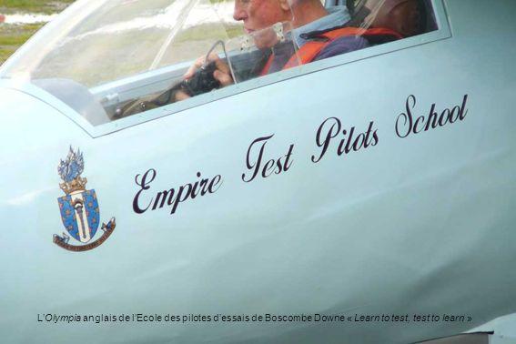 L'Olympia anglais de l'Ecole des pilotes d'essais de Boscombe Downe « Learn to test, test to learn »