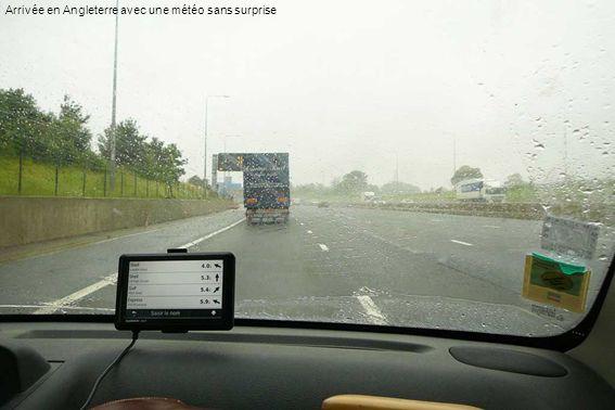 Arrivée en Angleterre avec une météo sans surprise