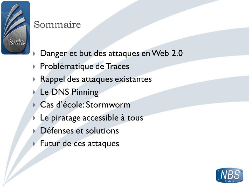 Sommaire Danger et but des attaques en Web 2.0 Problématique de Traces