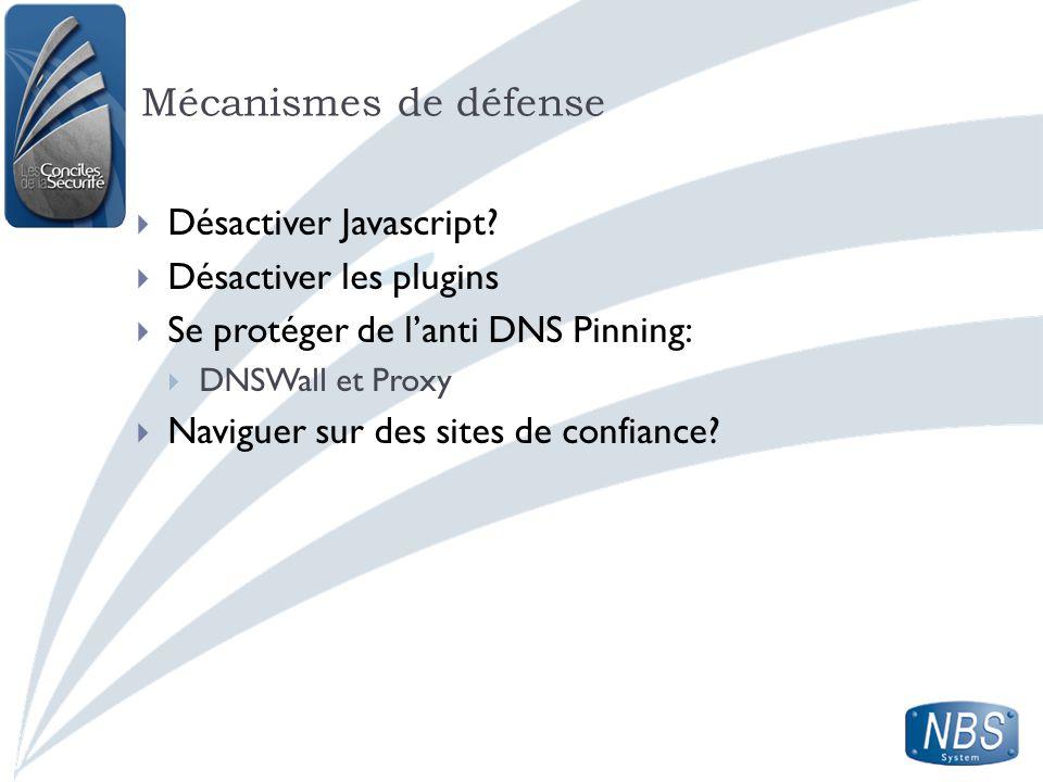 Mécanismes de défense Désactiver Javascript Désactiver les plugins