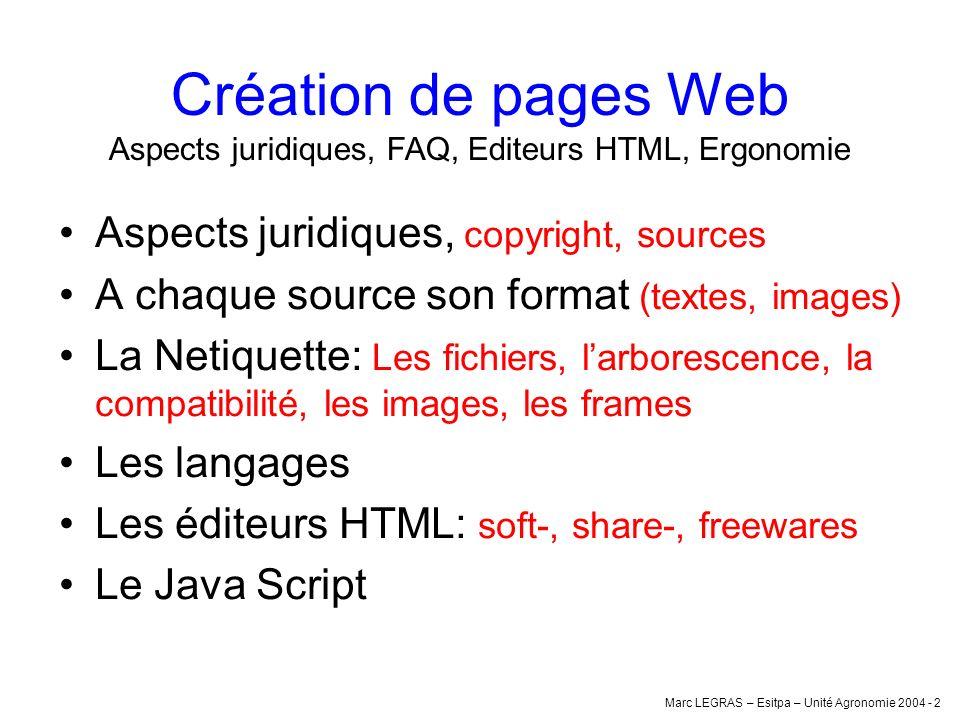 Création de pages Web Aspects juridiques, FAQ, Editeurs HTML, Ergonomie