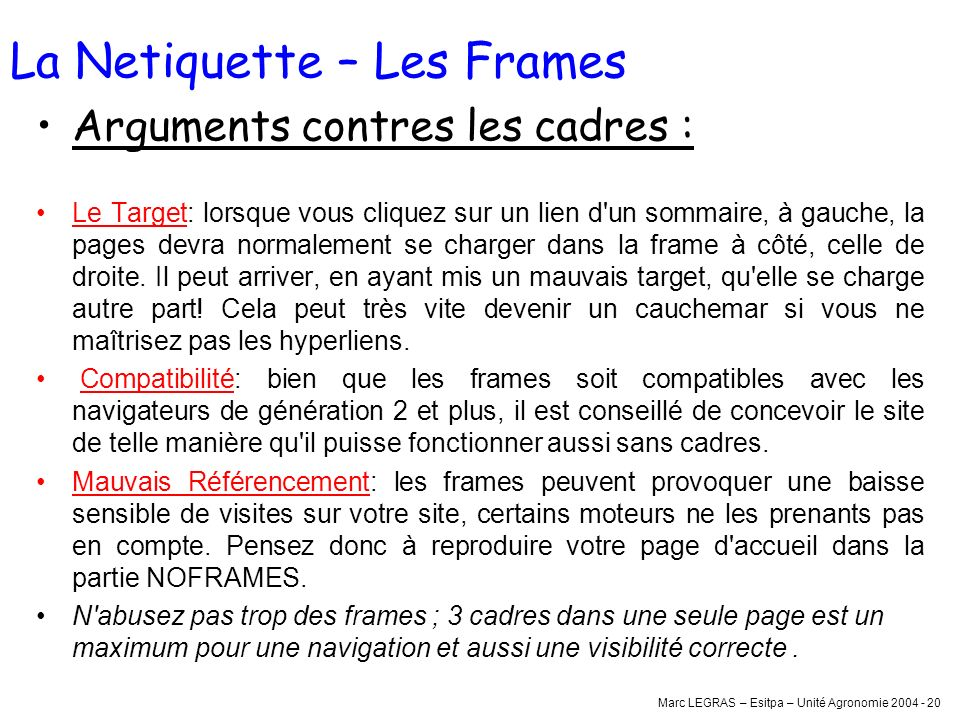 La Netiquette – Les Frames