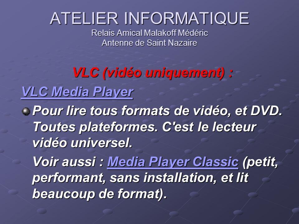 VLC (vidéo uniquement) :