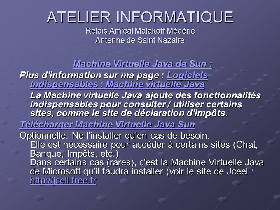 Machine Virtuelle Java de Sun :