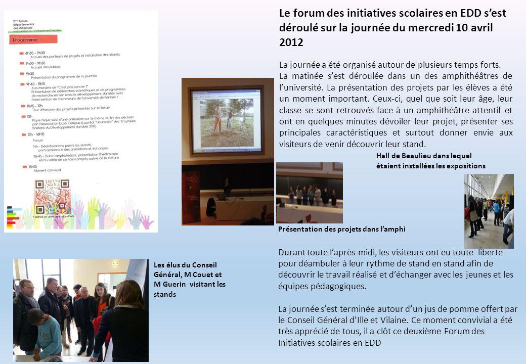 Le forum des initiatives scolaires en EDD s'est déroulé sur la journée du mercredi 10 avril 2012