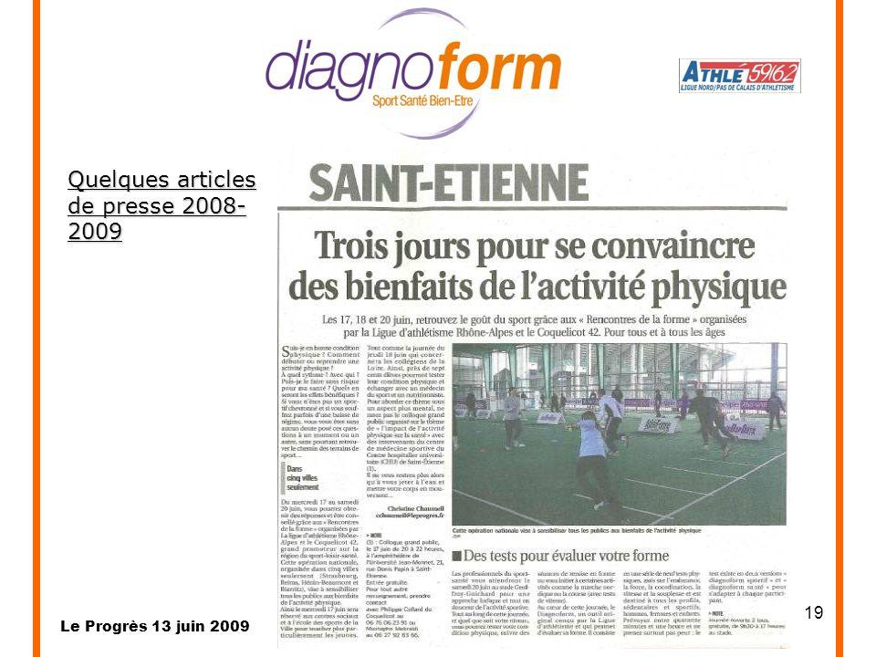 Quelques articles de presse 2008-2009 Le Progrès 13 juin 2009