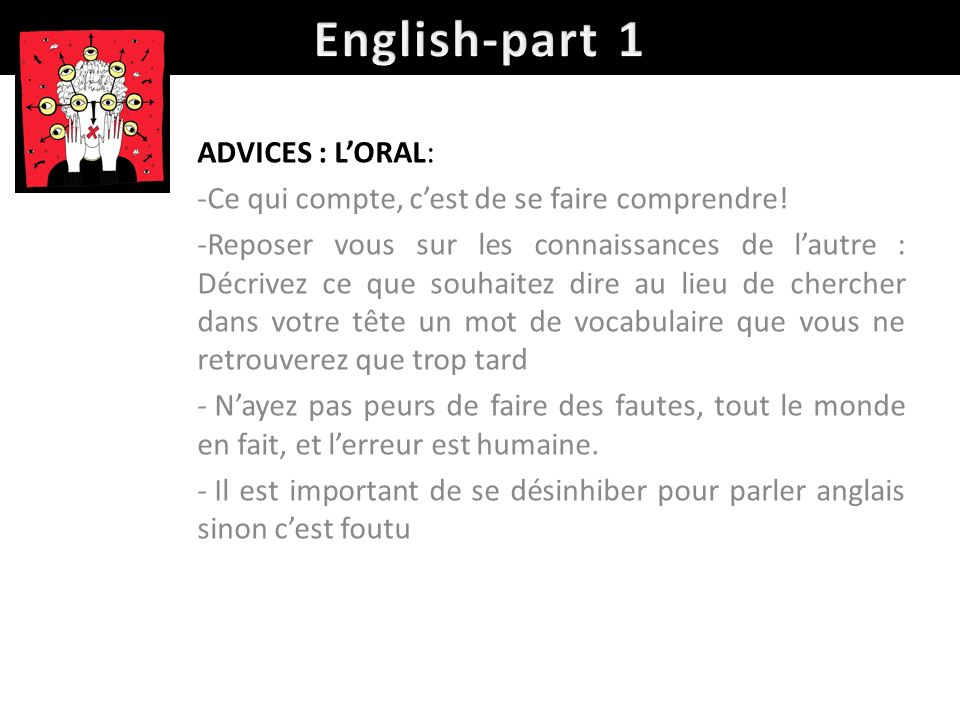English-part 1 ADVICES : L'ORAL: