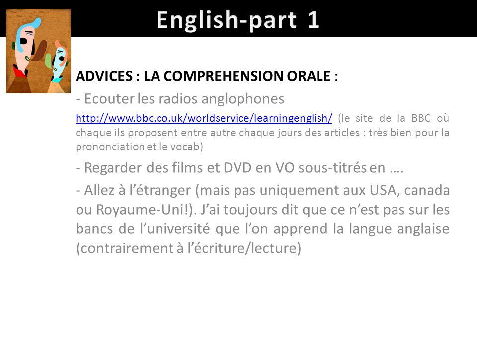 English-part 1 ADVICES : LA COMPREHENSION ORALE :