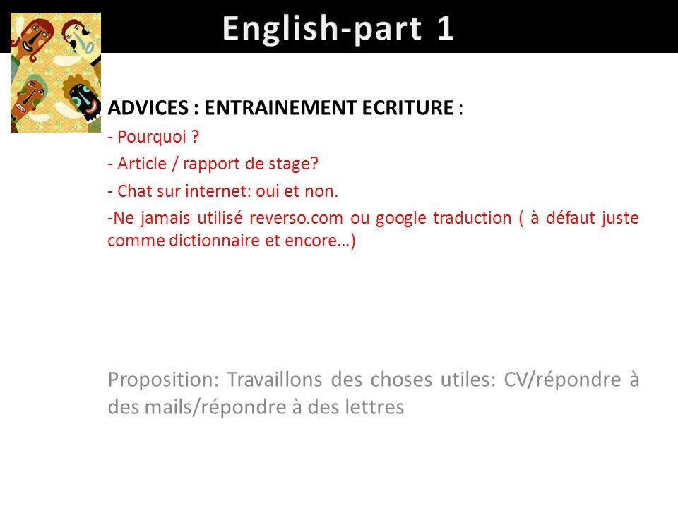 English-part 1 ADVICES : ENTRAINEMENT ECRITURE :