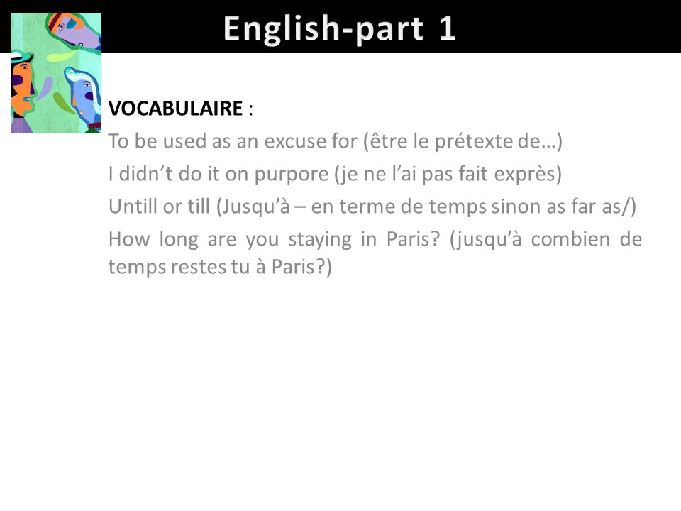 English-part 1 VOCABULAIRE :