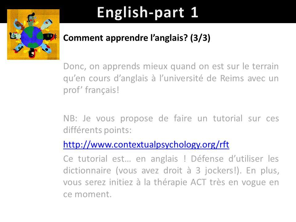 English-part 1 Comment apprendre l'anglais (3/3)
