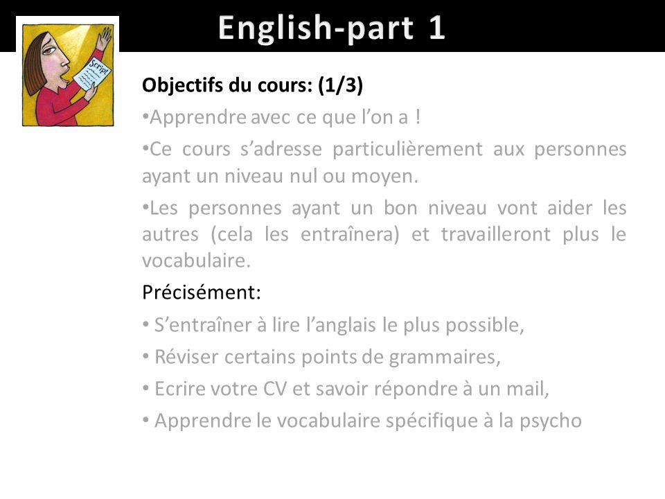 English-part 1 Objectifs du cours: (1/3)